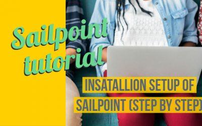 Installation Setup of Sailpoint (STEP BY STEP)