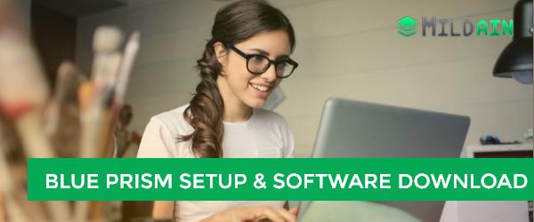 Blue Prism Setup and Software Download Guide – 2018