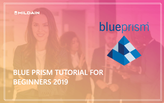 Blue Prism Tutorial 2019