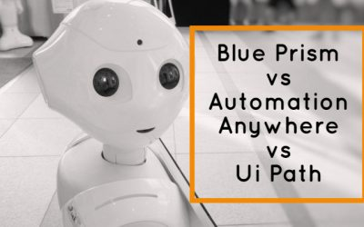 Blue Prism vs Automation Anywhere vs Ui Path