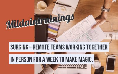 Surging – Remote Teams Working Together in Person for a Week to Make Magic.