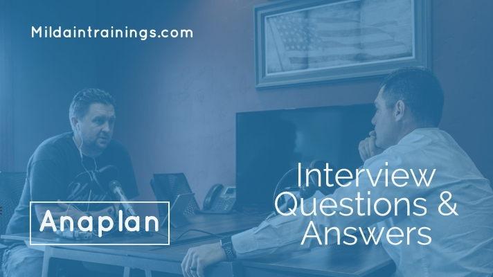 Anaplan Interview Questions ?