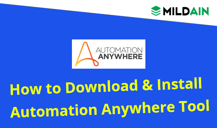 How to Download and Installation of Automation Anywhere Software