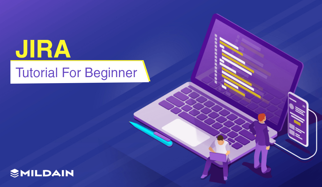 JIRA Tutorial for Beginners – A Complete Guide