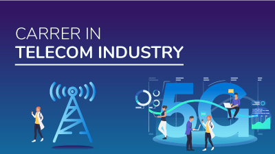 Career in Telecom Industry