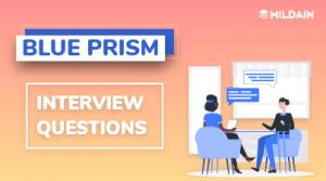 Blue Prism Interview Question