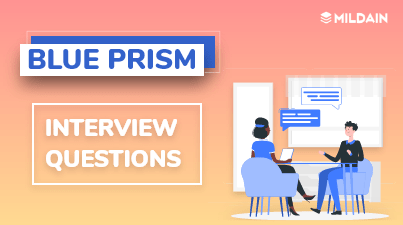 Blue Prism Interview Questions You Must Know in 2020