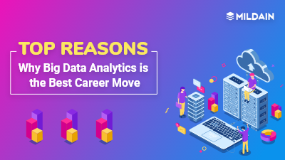 Top Reasons Why Big Data Analytics is the Best Career Move