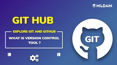 What is Version Control Tool? Explore Git and GitHub
