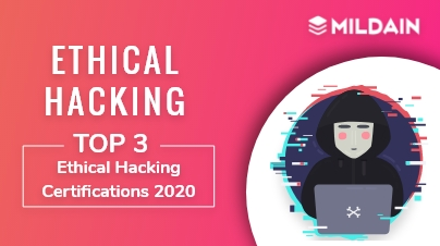 Top 3 Ethical Hacking Certifications 2020