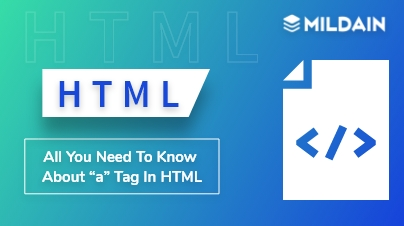"All you Need to Know About ""a"" tag in HTML"