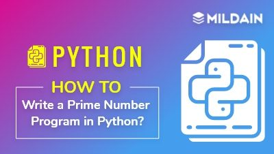 How to Write a Prime Number Program in Python?
