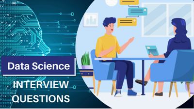 Data Science Interview Questions and Answers for 2021